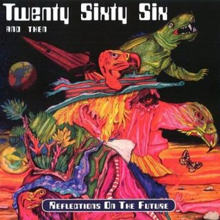 Twenty Sixty Six And Then - Reflections On The Future (1972) (Reissue 2017) 320 kbps + Scans