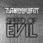 Two Hundred Feet – Speed of Evil (2017) 320 kbps