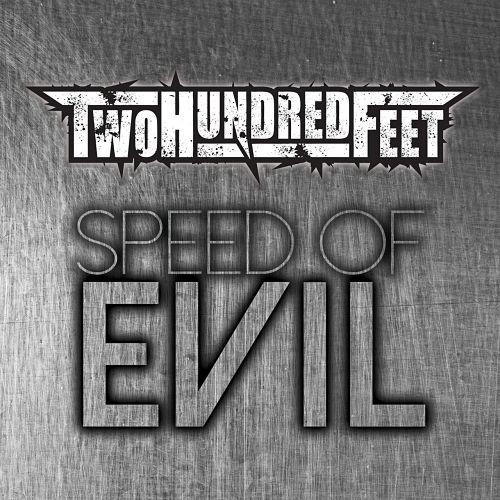 Two Hundred Feet - Speed of Evil (2017) 320 kbps