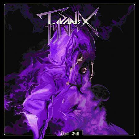 Tyranex - Death Roll (2017) 320 kbps