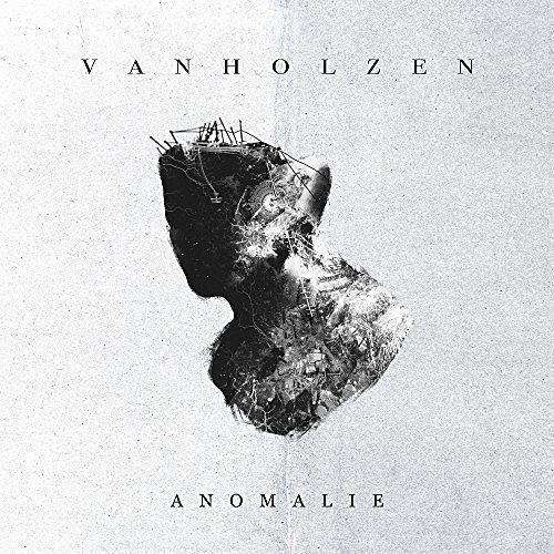 VAN HOLZEN - Anomalie (2017) 320 kbps