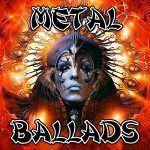 Various Artists – Metal Ballads, Vol.01 (2017) 320 kbps