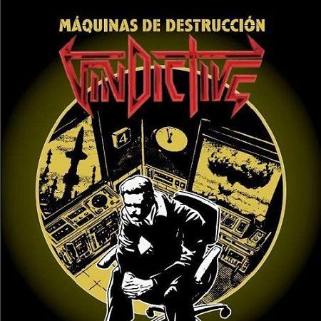 Vindictive - Máquinas De Destrucción (2017) 320 kbps
