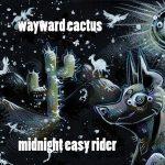 Wayward Cactus – Midnight Easy Rider (2017) 320 kbps