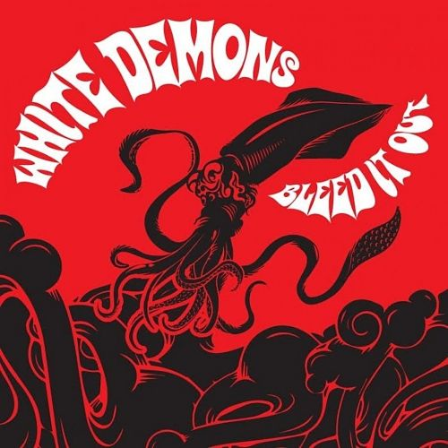 White Demons - Bleed It Out (2017) 320 kbps