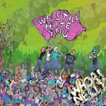 Whoa! Nelly - We Still Hate You (2017) 320 kbps