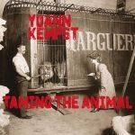 Yoann Kempst – Taming the Animal (2017) 320 kbps