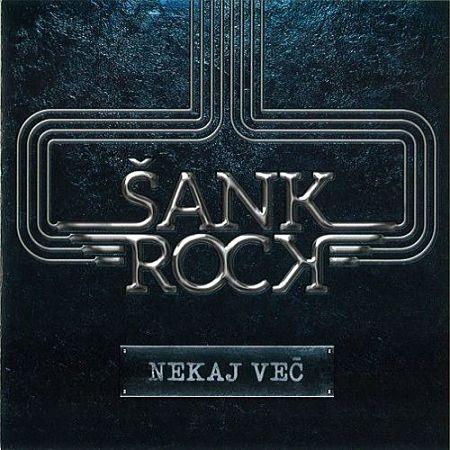 Šank Rock - Nekaj Več (2017) 320 kbps