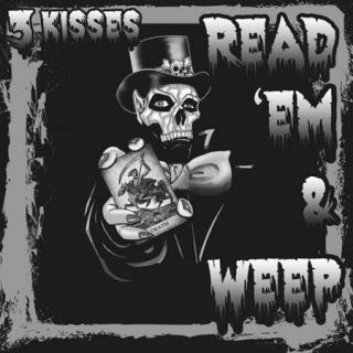 3 Kisses - Read 'em & Weep (2017)