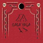 Acidproyect – Baba Yaga (2017) 320 kbps
