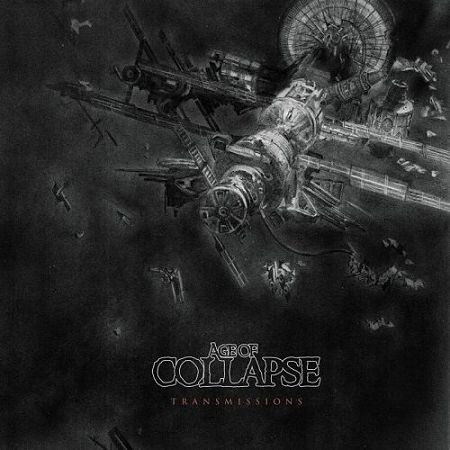 Age Of Collapse - Transmissions (2017) 320 kbps