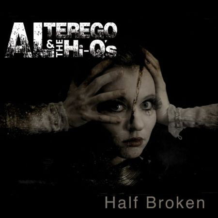 Al Terego & The Hi-Q's - Half Broken (2017) 320 kbps