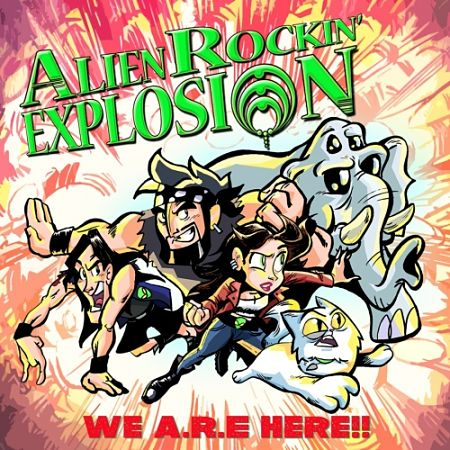 Alien Rockin' Explosion - We A.R.E Here!! (2017) 320 kbps