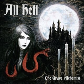 All Hell - The Grave Alchemist (2017) 320 kbps