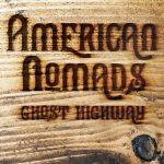 American Nomads – Ghost Highway (2017) 320 kbps