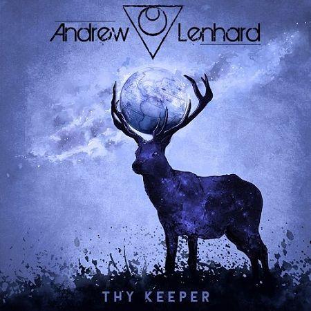 Andrew Lenhard - Thy Keeper (2017) 320 kbps