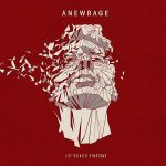 Anewrage – Life-Related Symptoms (2017) 320 kbps