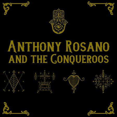 Anthony Rosano & The Conqueroos - Anthony Rosano and the Conqueroos (2017) 320 kbps