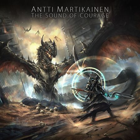 Antti Martikainen - The Sound Of Courage (2017) 320 kbps