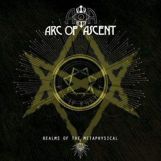 Arc Of Ascent - Realms Of The Metaphysical (2017) 320 kbps