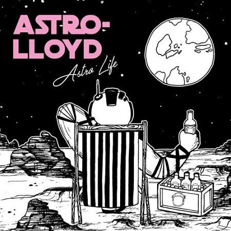 Astro-Lloyd - Astro Life (2017) 320 kbps