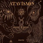 Atavismo – Inerte (2017) 320 kbps