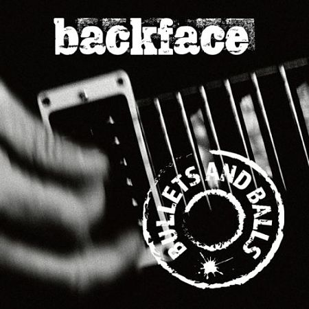 Backface - Bullets and Balls (2017) 320 kbps