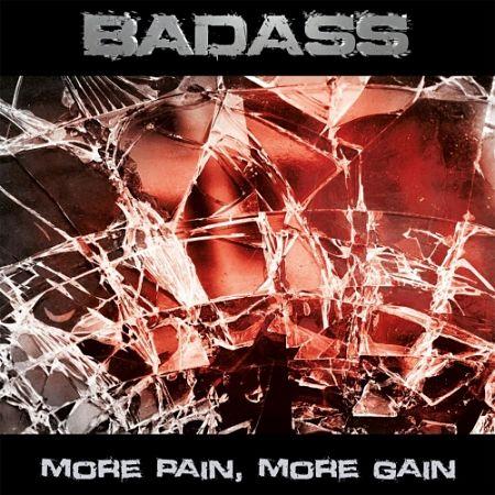 Badass - More Pain, More Gain (2017) 320 kbps