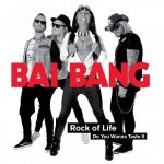 Bai Bang – Rock of Life (2017) 320 kbps