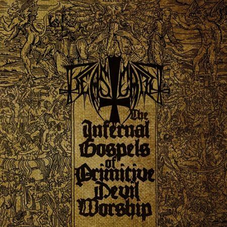 Beastcraft - The Infernal Gospels of Primitive Devil Worship (2017) 320 kbps