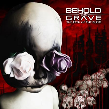 Behold the Grave - The Path of the Blind (2017) 320 kbps