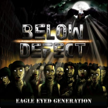 Below Defect - Eagle Eyed Generation (2017) 320 kbps