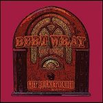 Bert Wray Blues – Gut Bucket Radio (2017) 320 kbps