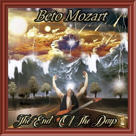Beto Mozart - The End of the Days (2017) 320 kbps