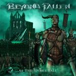 Beyond Fallen – As the Spires Fall (2017) 320 kbps (transcode)