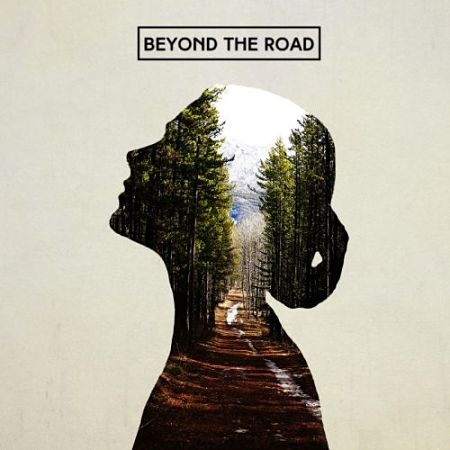 Beyond the Road - Beyond the Road (2017) 320 kbps