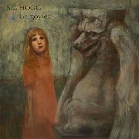 Big Hogg - Gargoyles (2017) 320 kbps