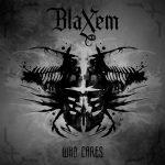 Blaxem - Who Cares (2017) 320 kbps