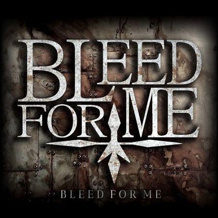 Bleed For Me - Reborn (2017) 320 kbps