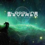 Bloodline Severed – Process of Progression (2017) 320 kbps