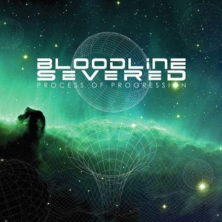 Bloodline Severed - Process of Progression (2017) 320 kbps