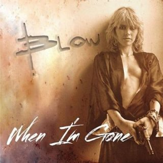 Blow - When I'm Gone (2016) 320 kbps