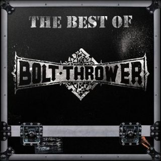 Bolt Thrower - The Best Of Bolt Thrower (2016) 320 kbps