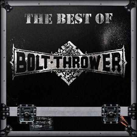 Bolt Thrower - The Best Of Bolt Thrower (2016) 320 kbps