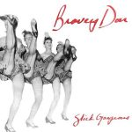 Bravey Don – Slick Gorgeous (2017) 320 kbps