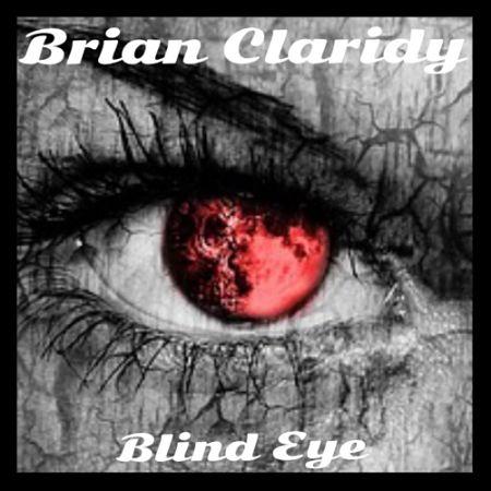 Brian Claridy - Blind Eye (2017) 320 kbps