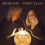 Brian May + Kerry Ellis – Golden Days (2017) 320 kbps