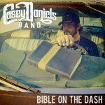 Casey Daniels Band – Bible On The Dash (2017) 320 kbps
