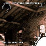 Cellar Dwellers – Junkyard Chronicles, Pt. 1 & 2 (2017) 320 kbps