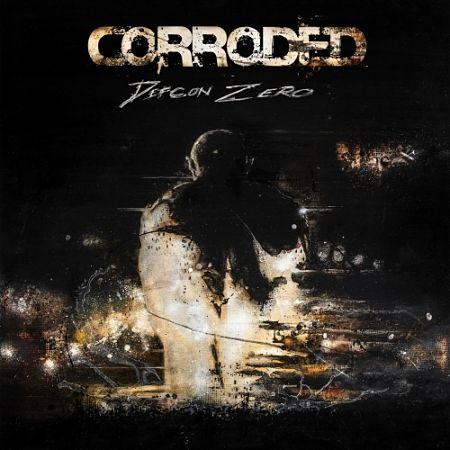 Corroded - Defcon Zero (2017) 320 kbps